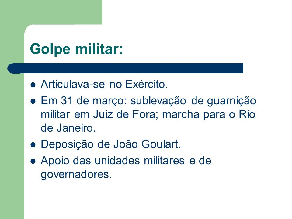 Golpe militar: Articulava-se no Exército.
