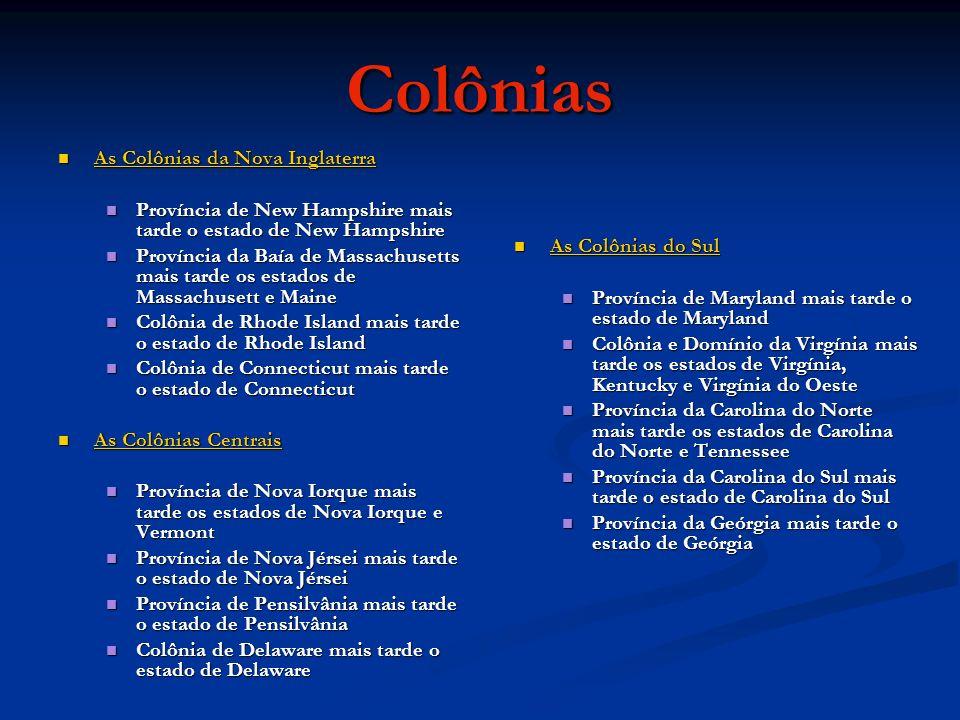 Colônias As Colônias da Nova Inglaterra