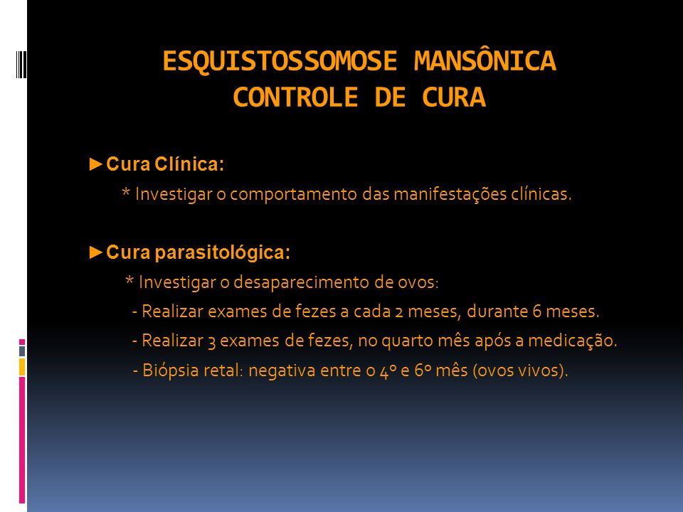 ESQUISTOSSOMOSE MANSÔNICA CONTROLE DE CURA
