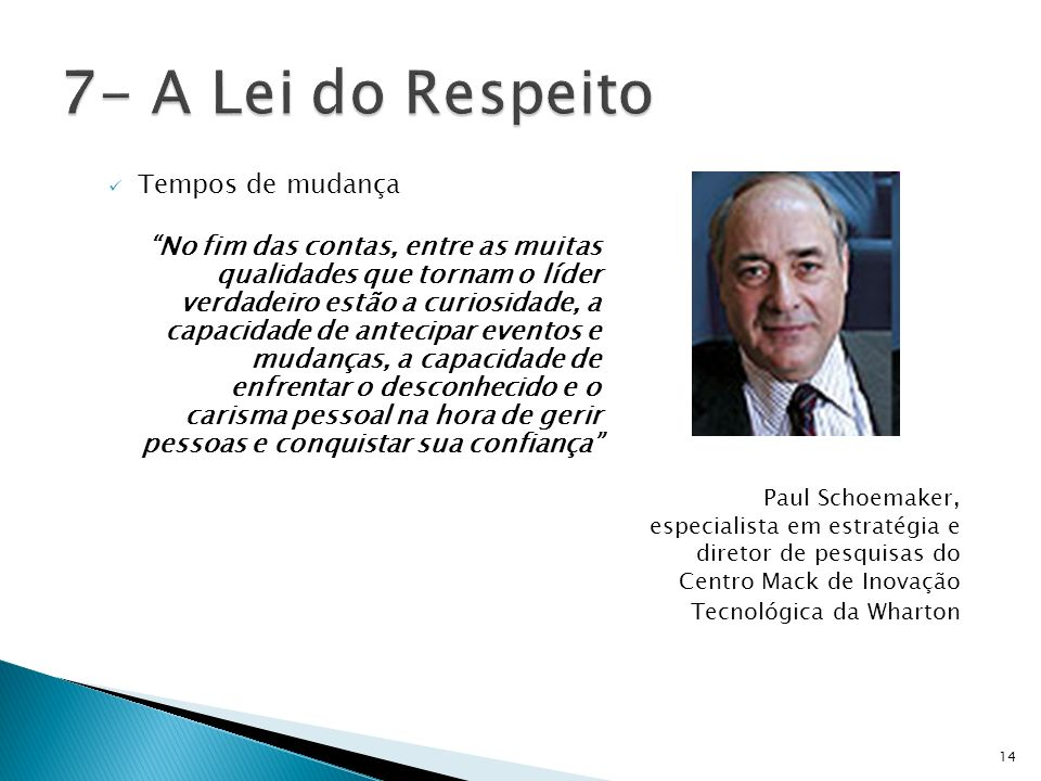 7- A Lei do Respeito Tempos de mudança