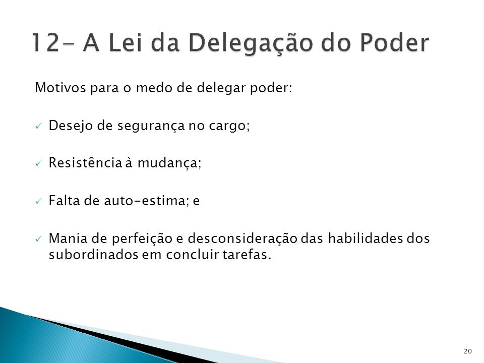 12- A Lei da Delegação do Poder