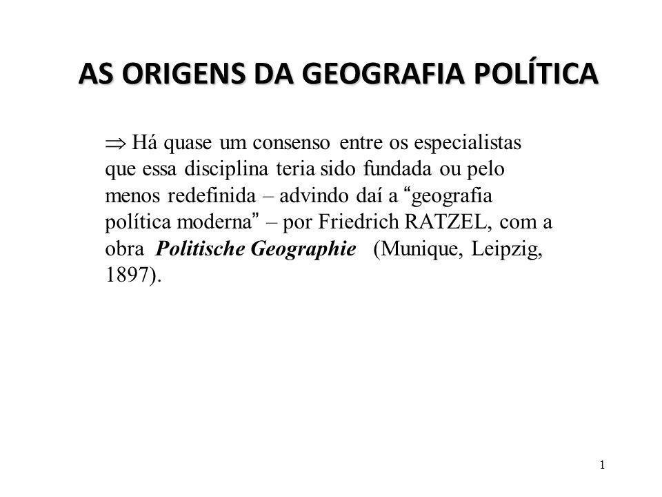 AS ORIGENS DA GEOGRAFIA POLÍTICA