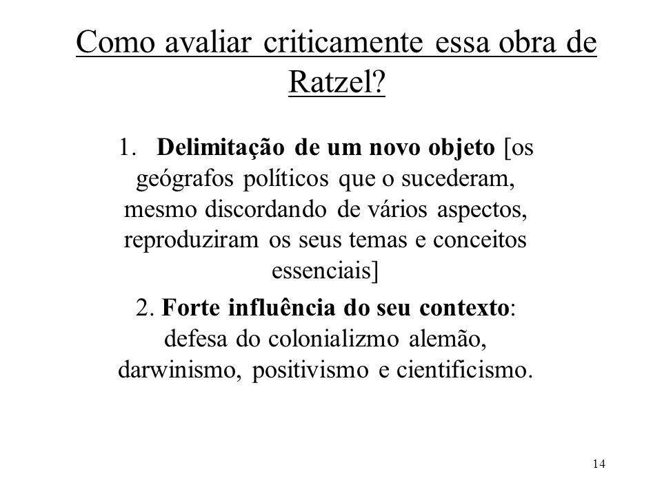 Como avaliar criticamente essa obra de Ratzel