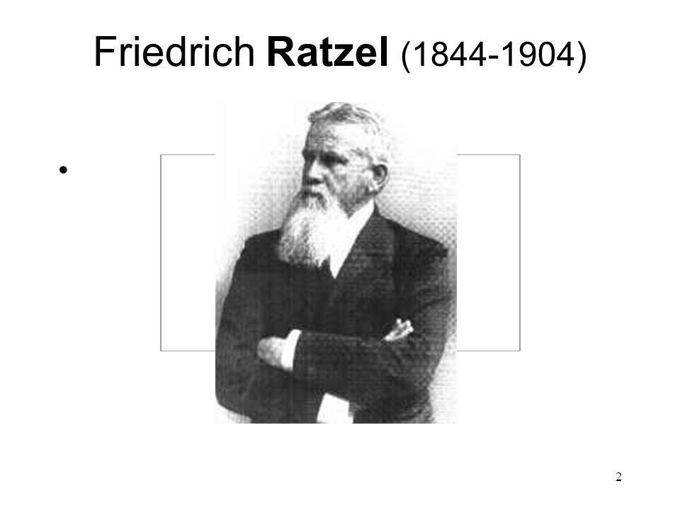 Friedrich Ratzel (1844-1904)