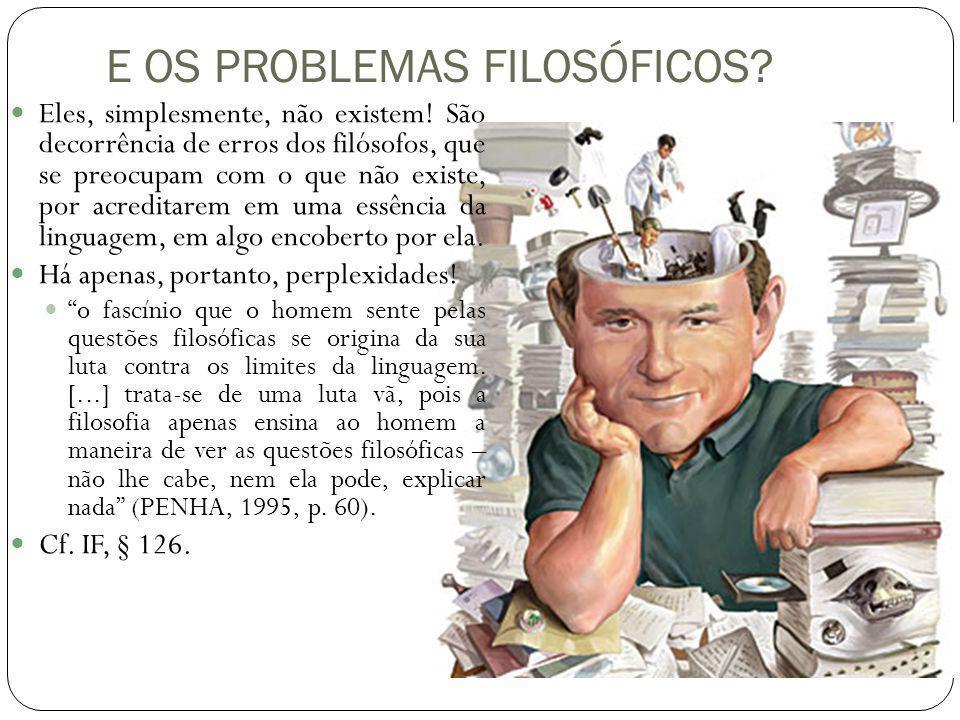 E OS PROBLEMAS FILOSÓFICOS
