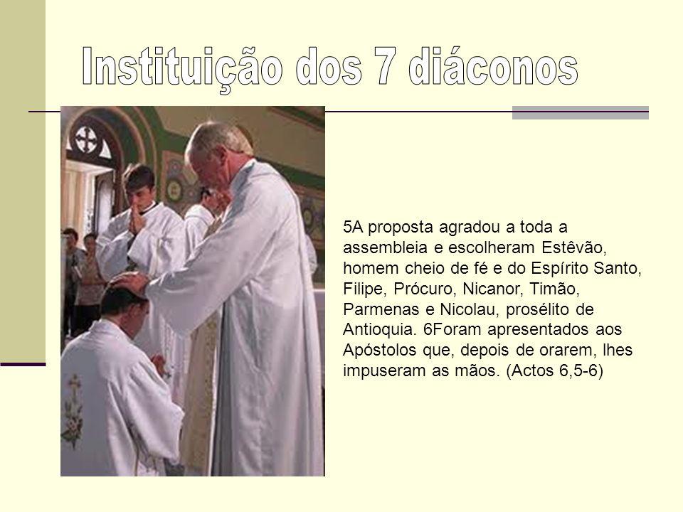Instituição dos 7 diáconos