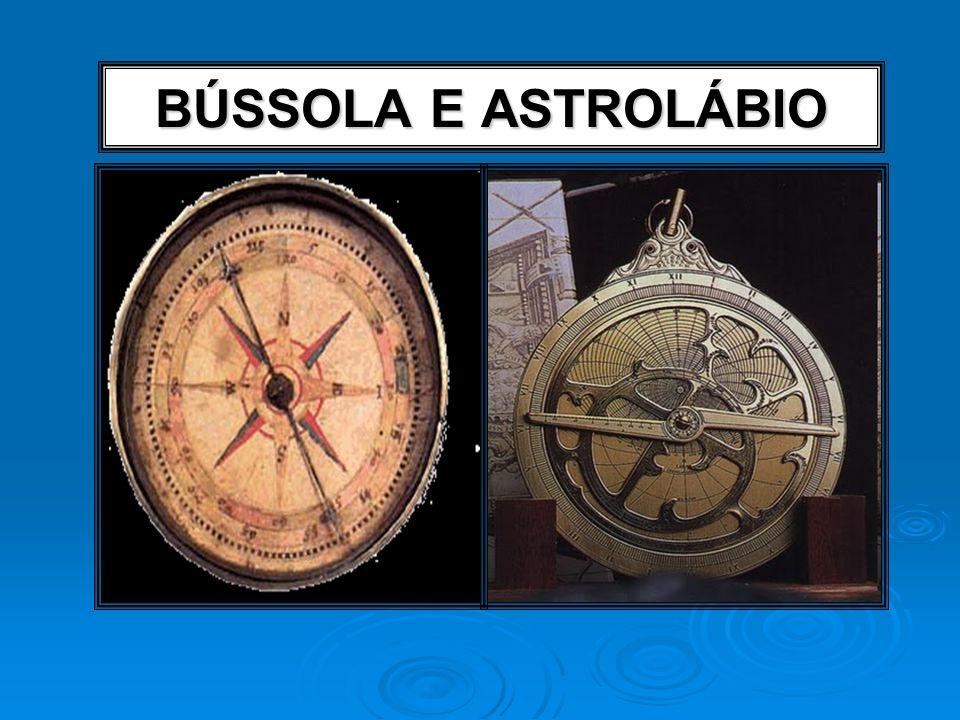 BÚSSOLA E ASTROLÁBIO