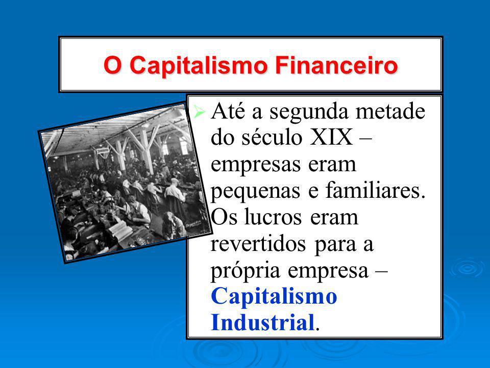 O Capitalismo Financeiro