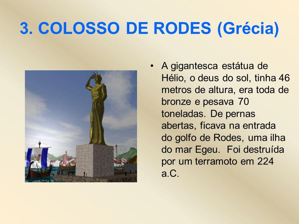 3. COLOSSO DE RODES (Grécia)