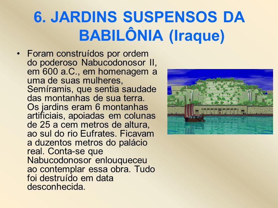 6. JARDINS SUSPENSOS DA BABILÔNIA (Iraque)