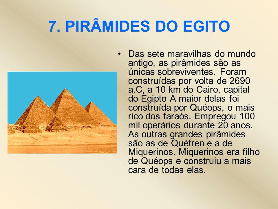 7. PIRÂMIDES DO EGITO