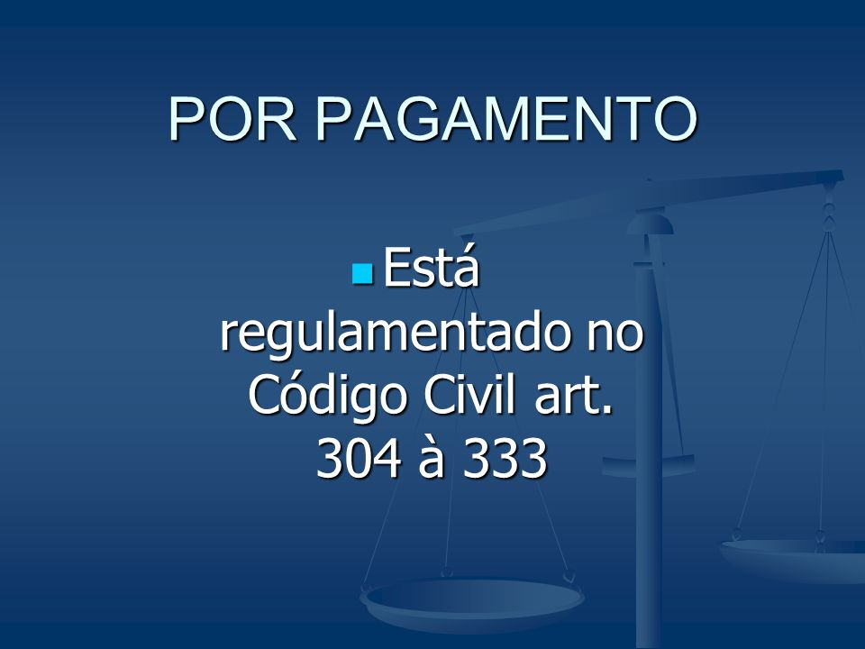 Está regulamentado no Código Civil art. 304 à 333
