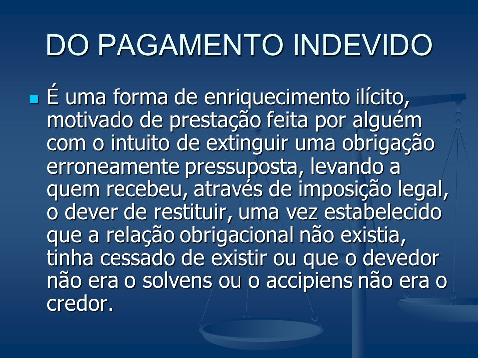 DO PAGAMENTO INDEVIDO
