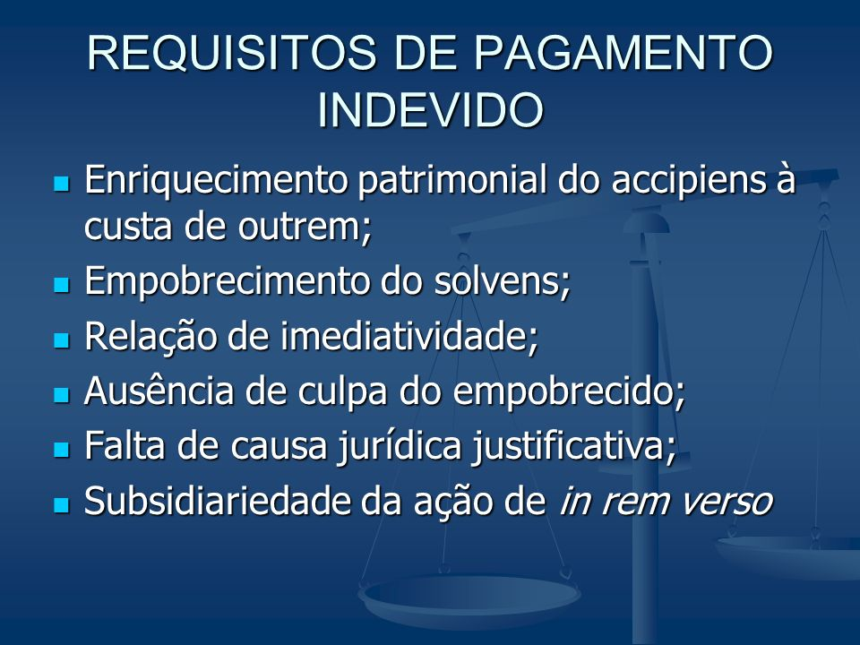 REQUISITOS DE PAGAMENTO INDEVIDO