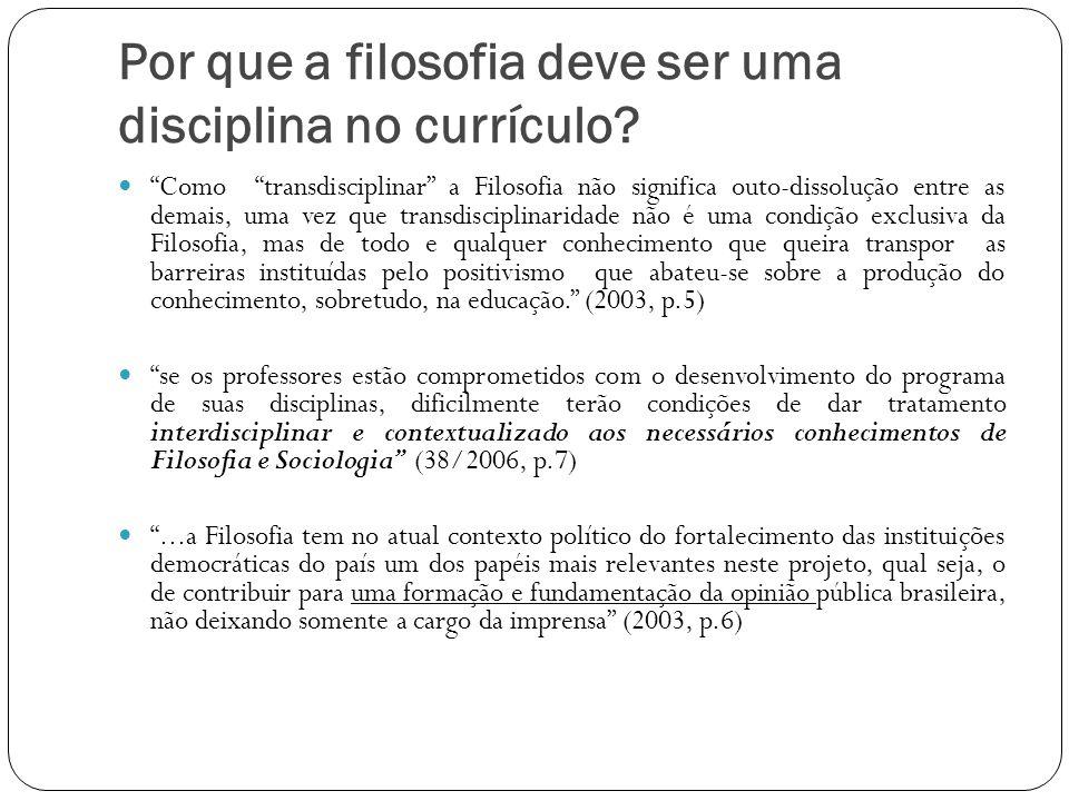 Por que a filosofia deve ser uma disciplina no currículo