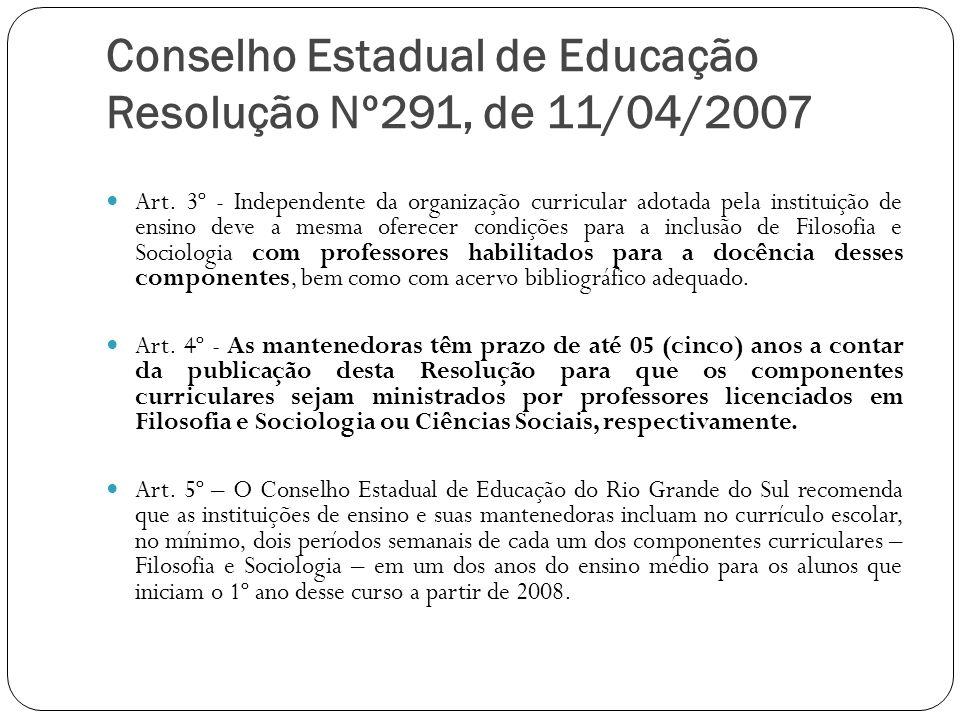 Conselho Estadual de Educação Resolução Nº291, de 11/04/2007