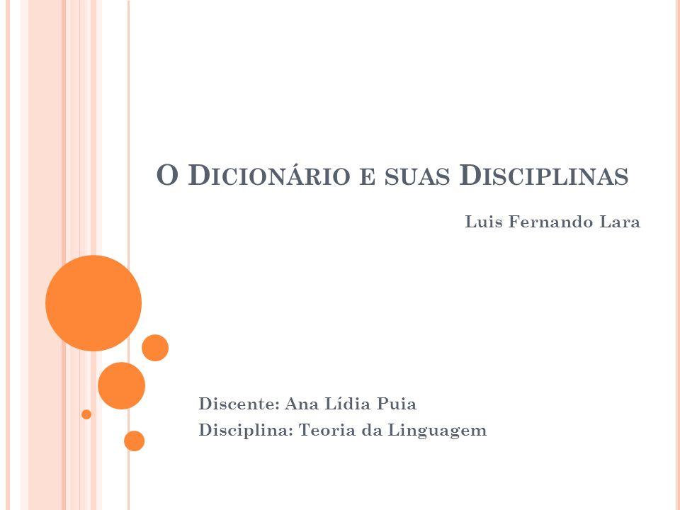 O Dicionário e suas Disciplinas