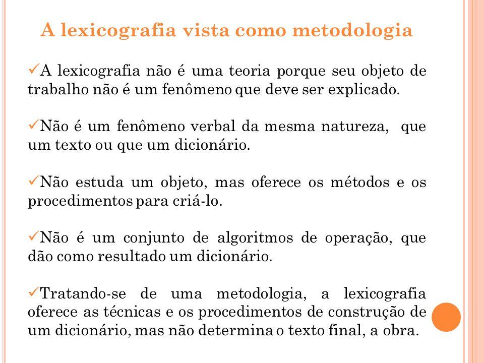 A lexicografia vista como metodologia