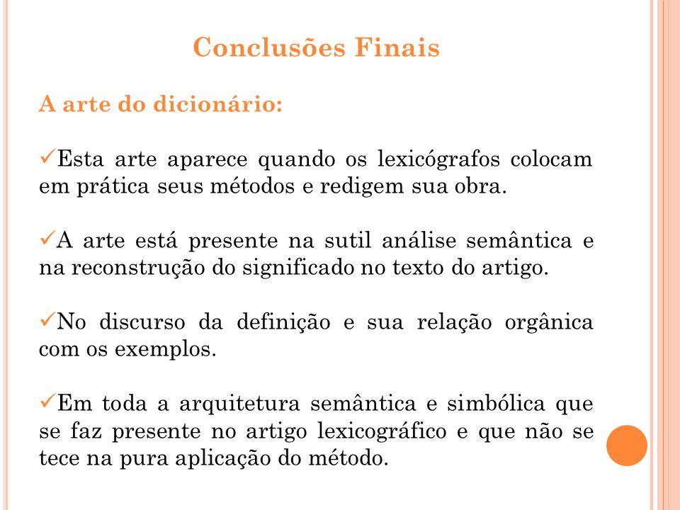 Conclusões Finais A arte do dicionário: