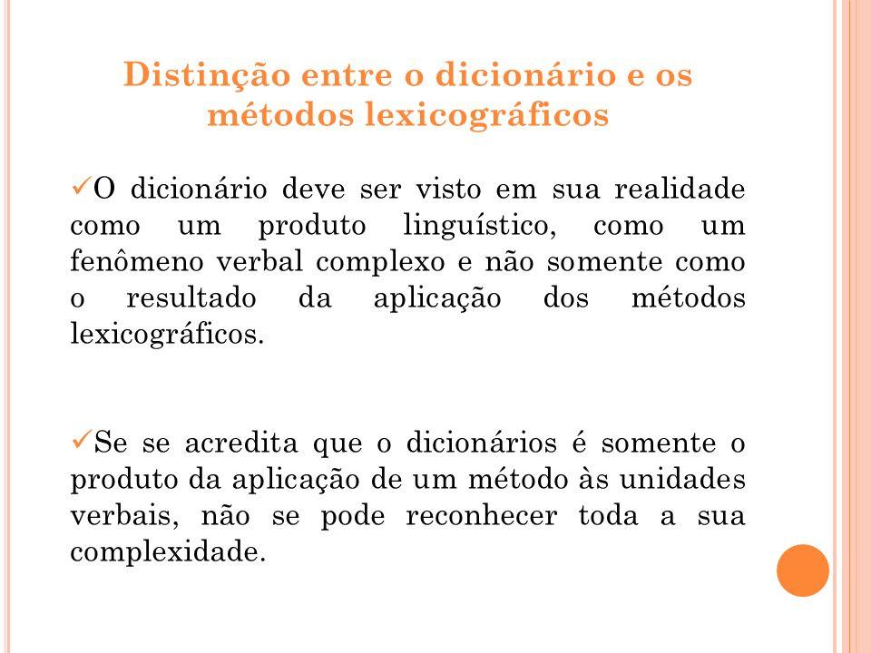 Distinção entre o dicionário e os métodos lexicográficos