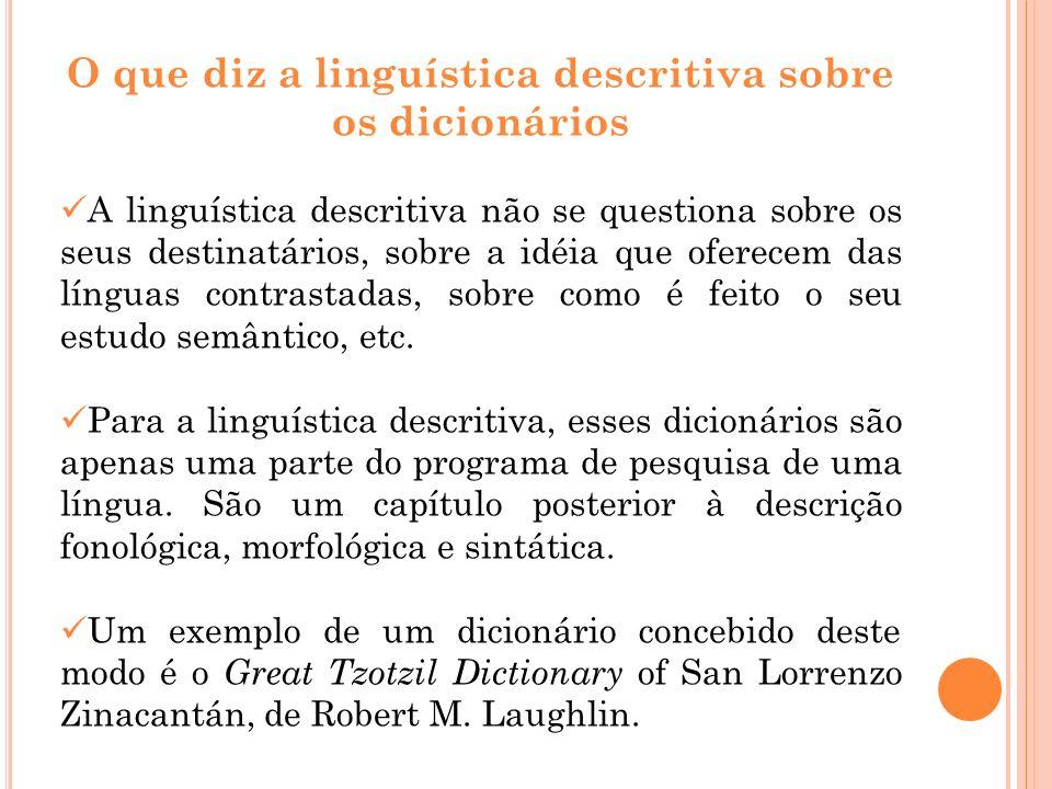 O que diz a linguística descritiva sobre os dicionários