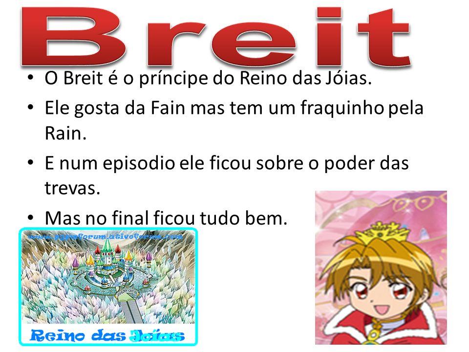 Breit O Breit é o príncipe do Reino das Jóias.