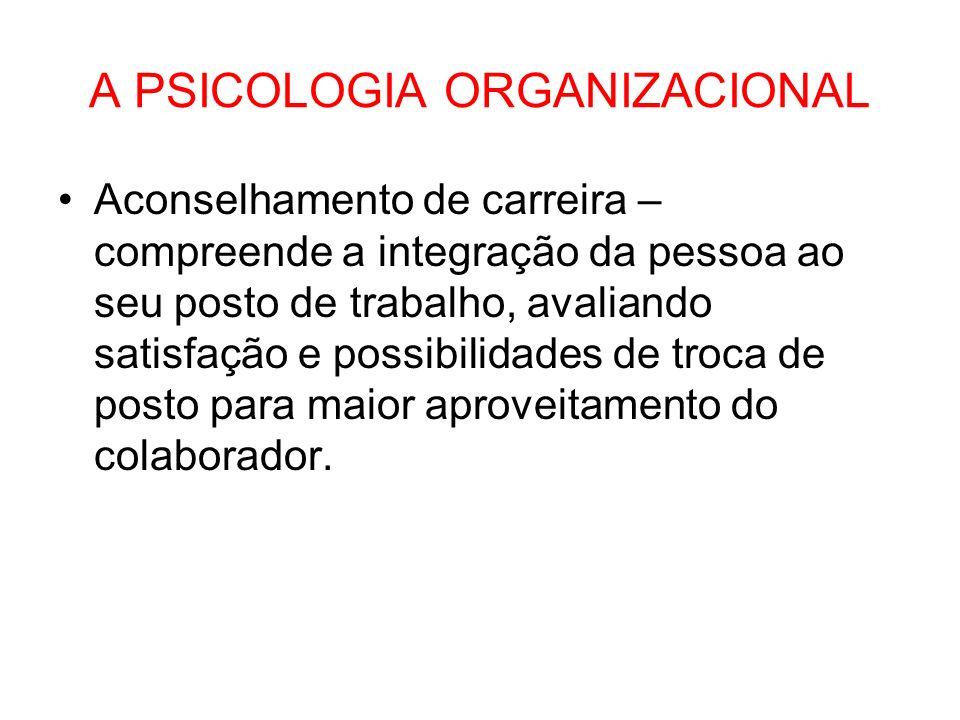 A PSICOLOGIA ORGANIZACIONAL