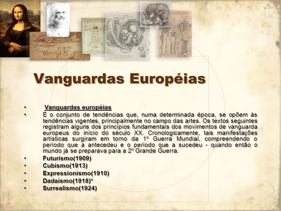 Vanguardas Européias Vanguardas européias