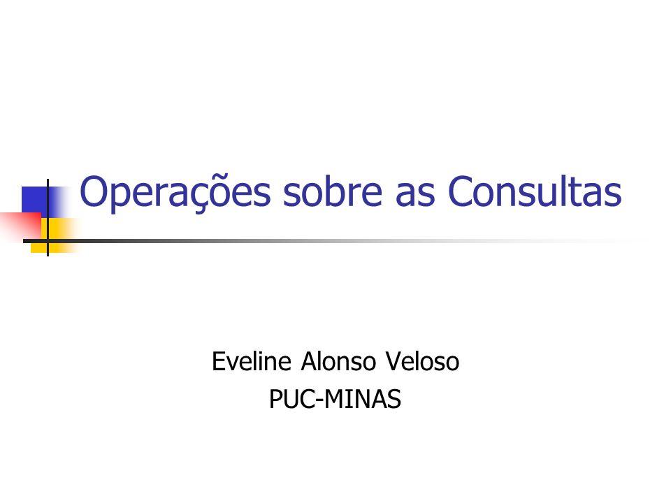 Operações sobre as Consultas