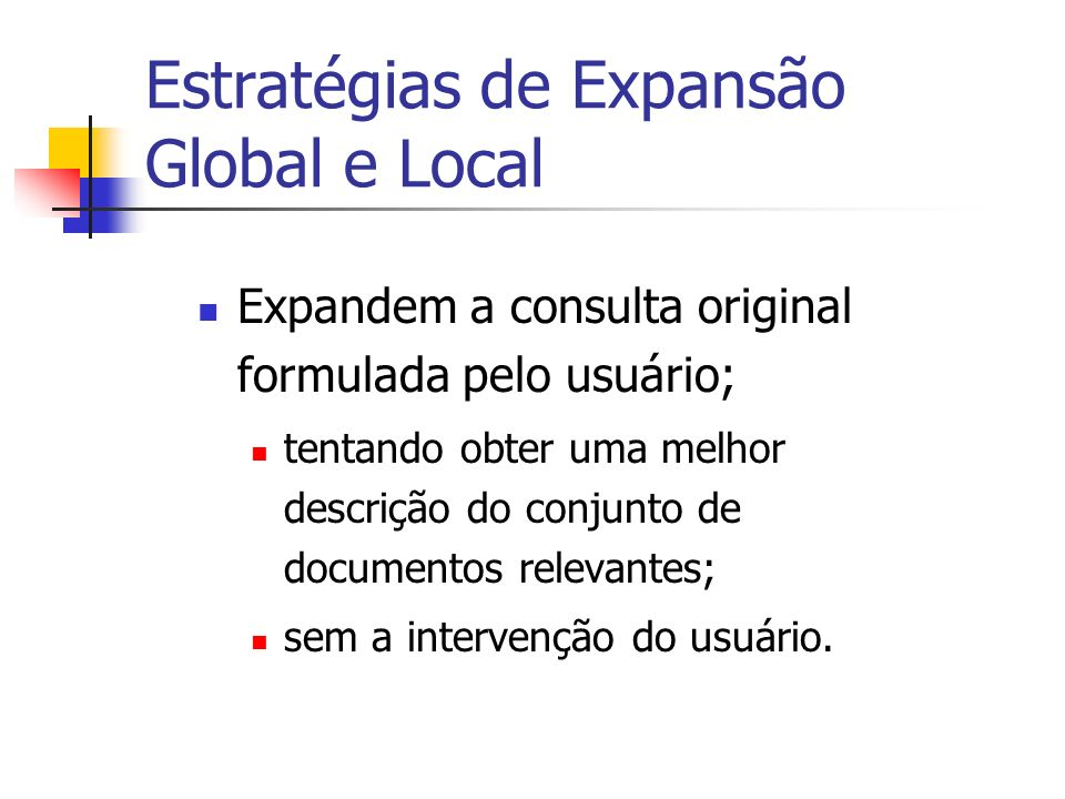 Estratégias de Expansão Global e Local