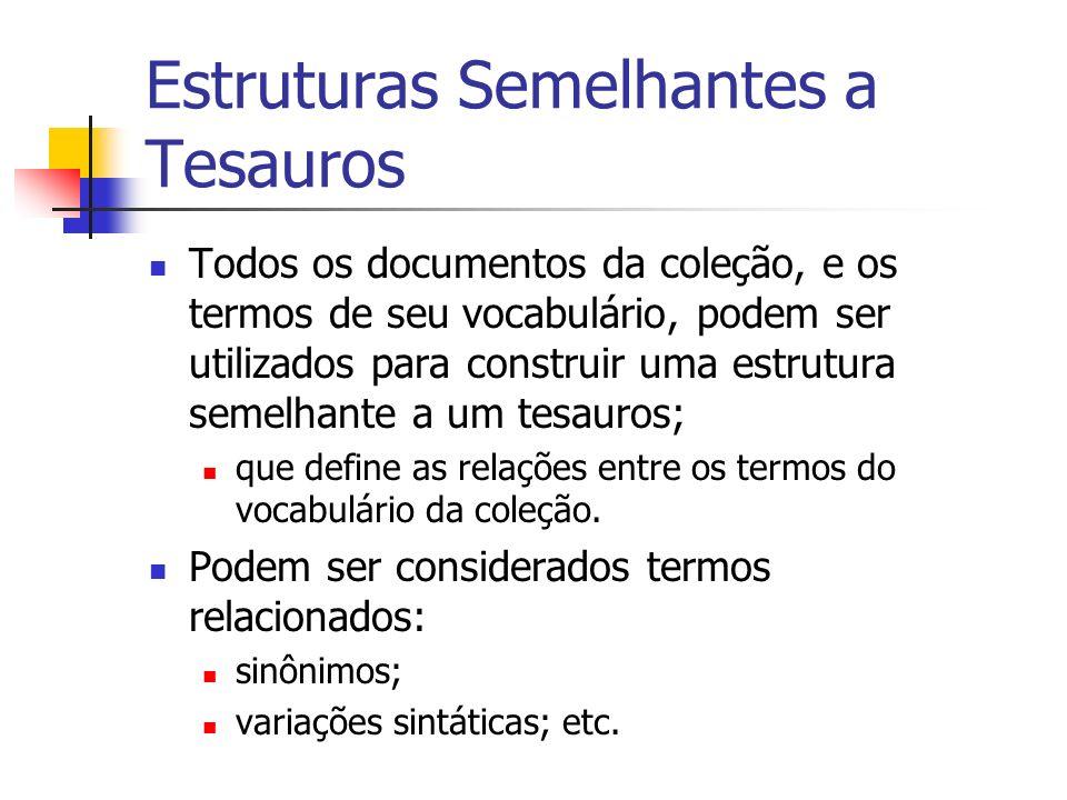 Estruturas Semelhantes a Tesauros