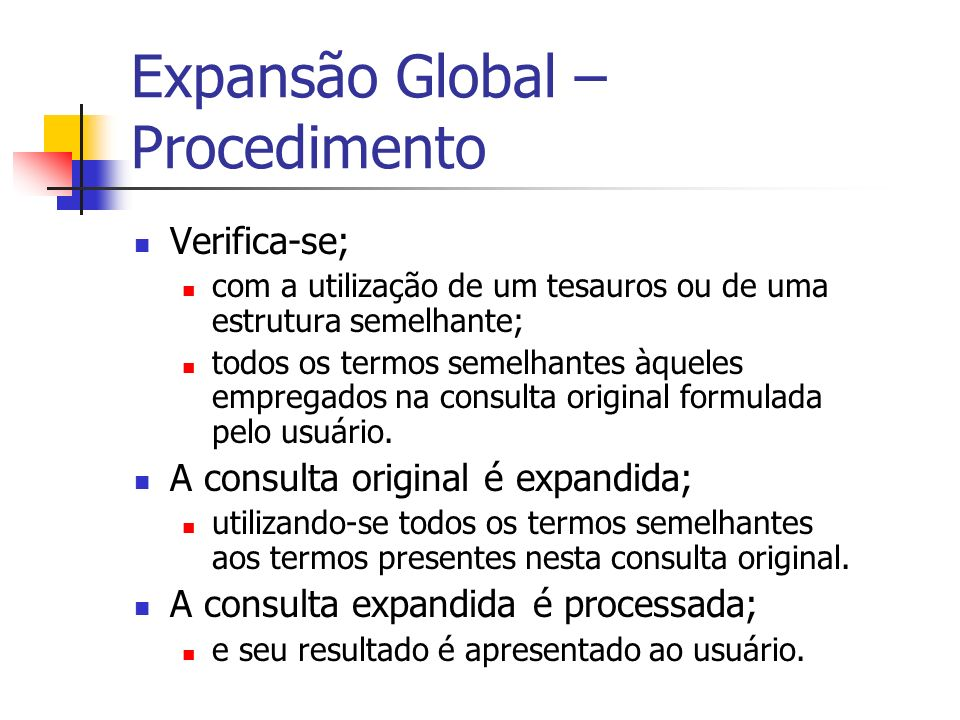 Expansão Global – Procedimento