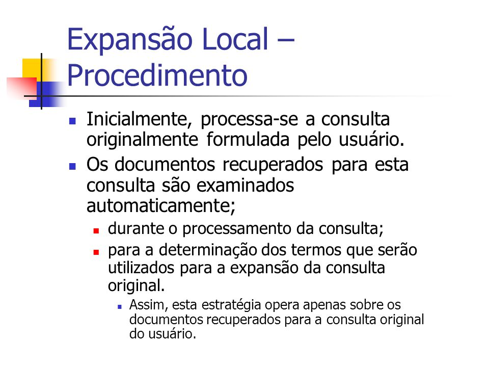 Expansão Local – Procedimento