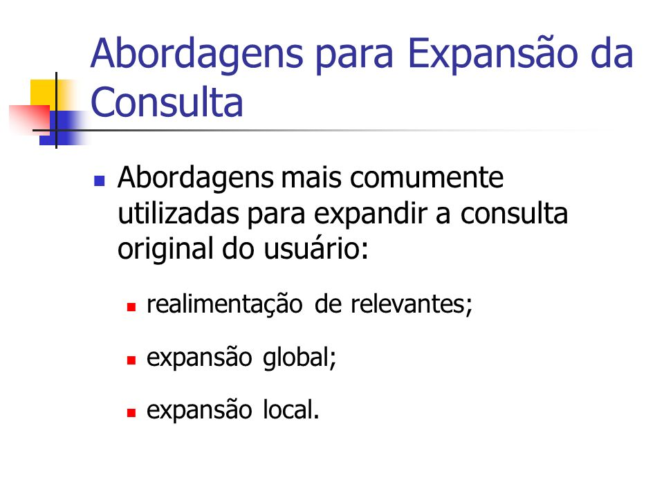 Abordagens para Expansão da Consulta
