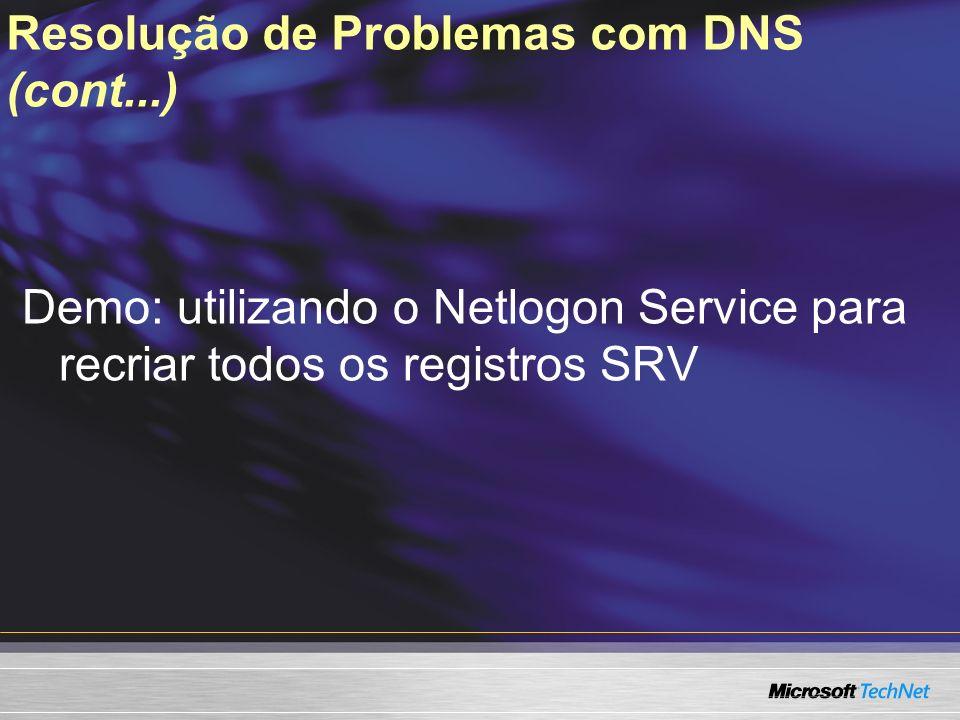 Resolução de Problemas com DNS (cont...)