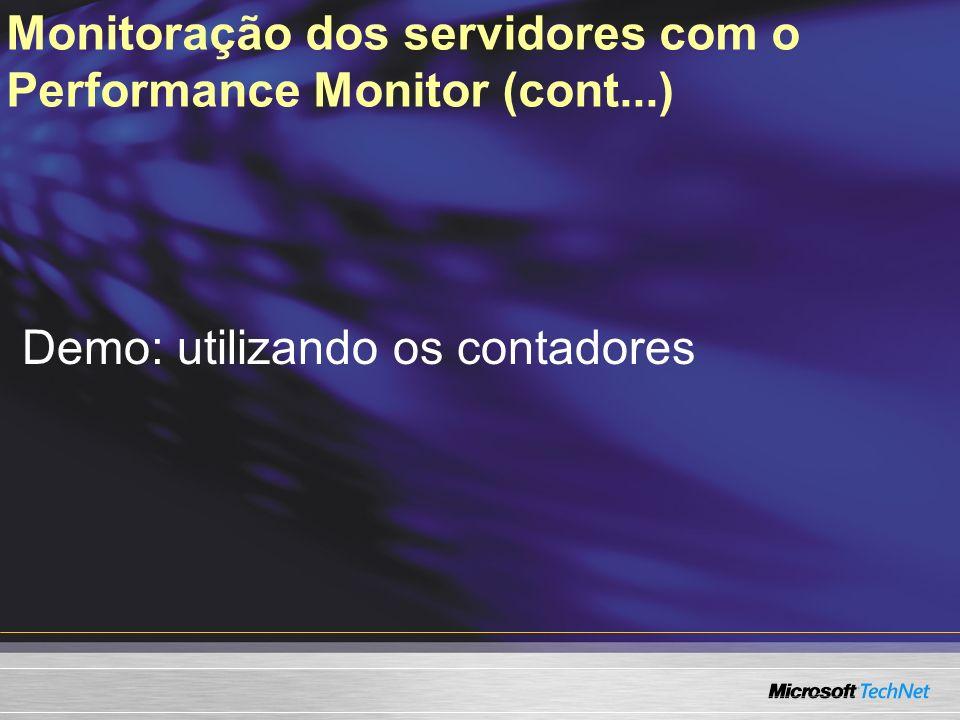Monitoração dos servidores com o Performance Monitor (cont...)
