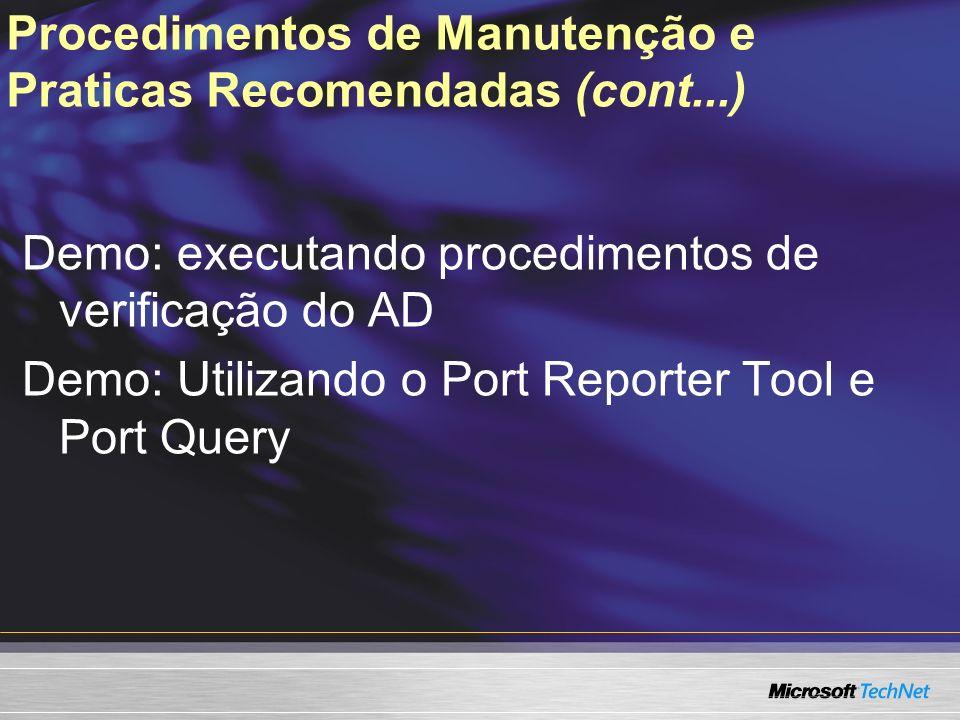 Procedimentos de Manutenção e Praticas Recomendadas (cont...)