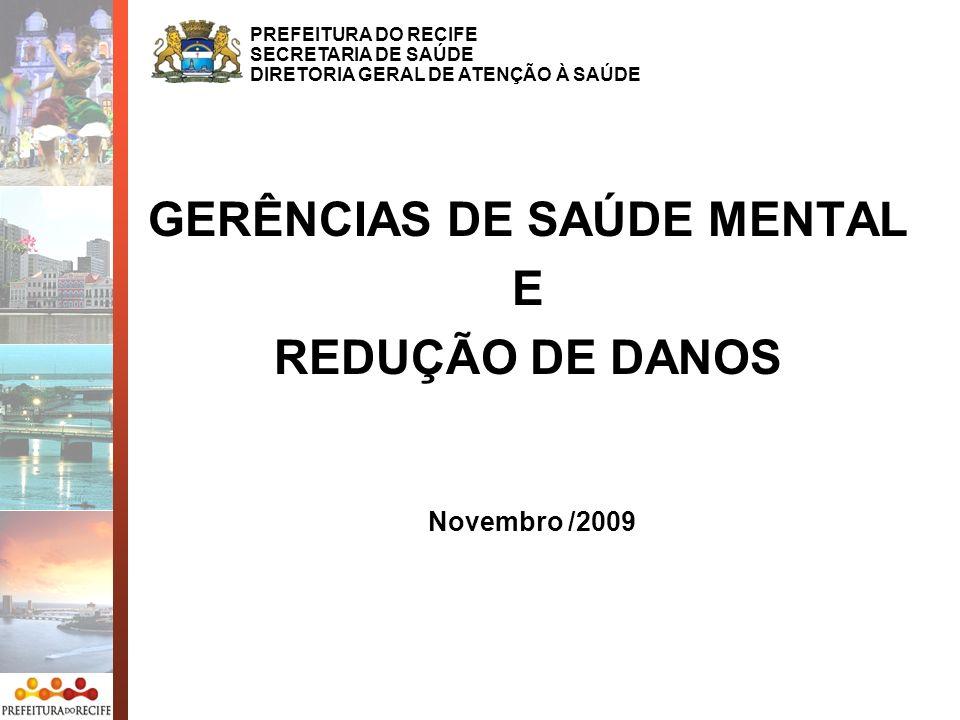 GERÊNCIAS DE SAÚDE MENTAL