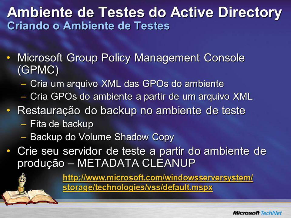 Ambiente de Testes do Active Directory Criando o Ambiente de Testes