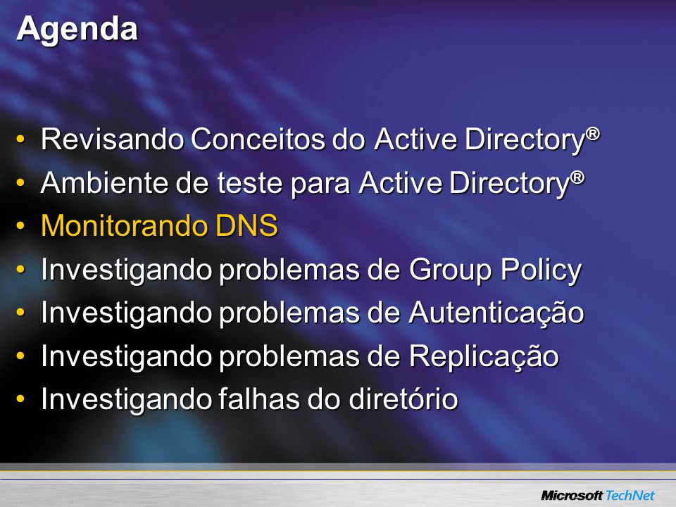 Agenda Revisando Conceitos do Active Directory®