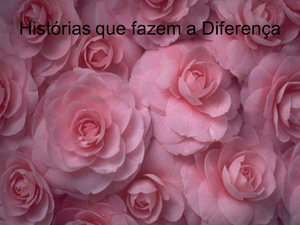 Histórias que fazem a Diferença