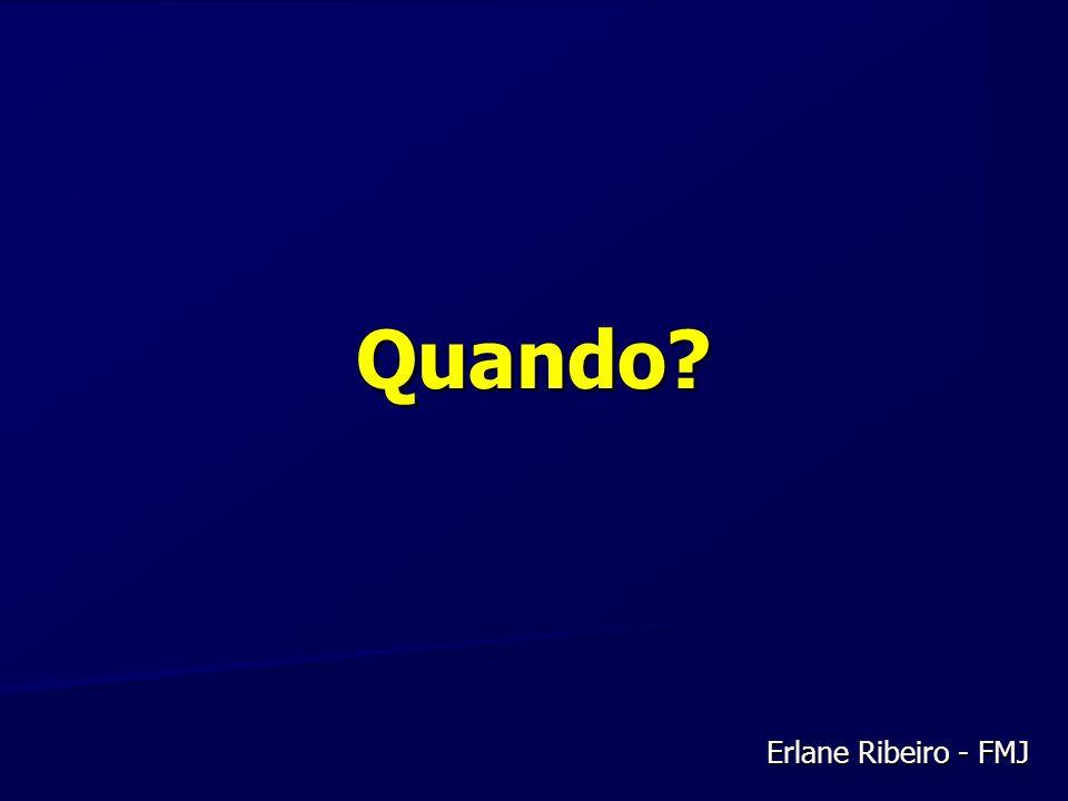 Quando Erlane Ribeiro - FMJ