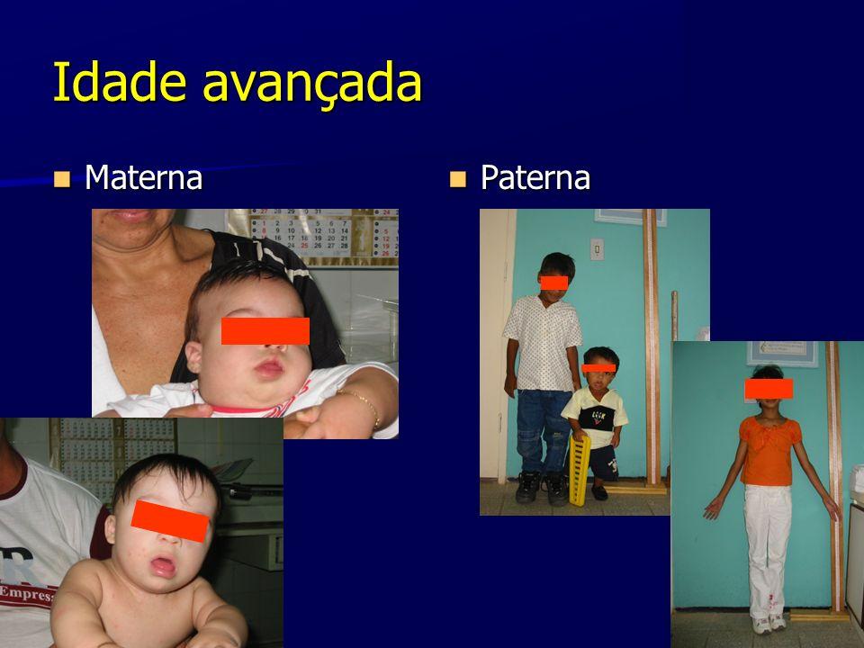 Idade avançada Materna Paterna