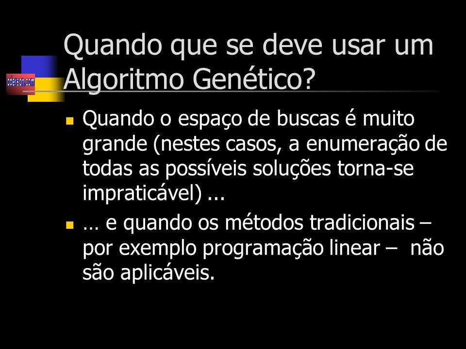 Quando que se deve usar um Algoritmo Genético