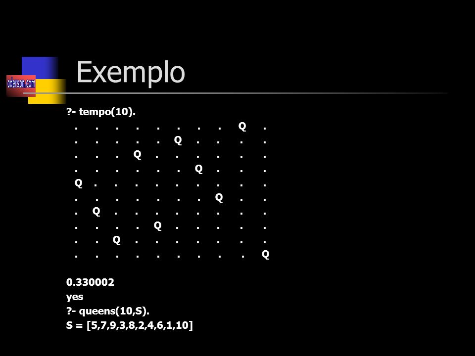 Exemplo - tempo(10). . . . . . . . . Q .
