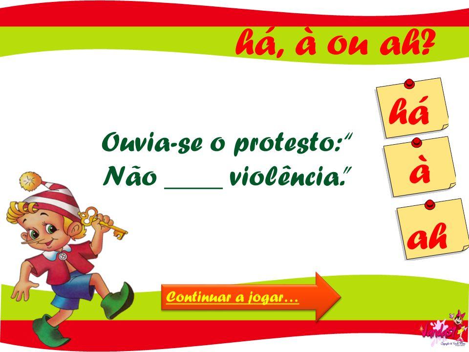 Ouvia-se o protesto: Não ____ violência.