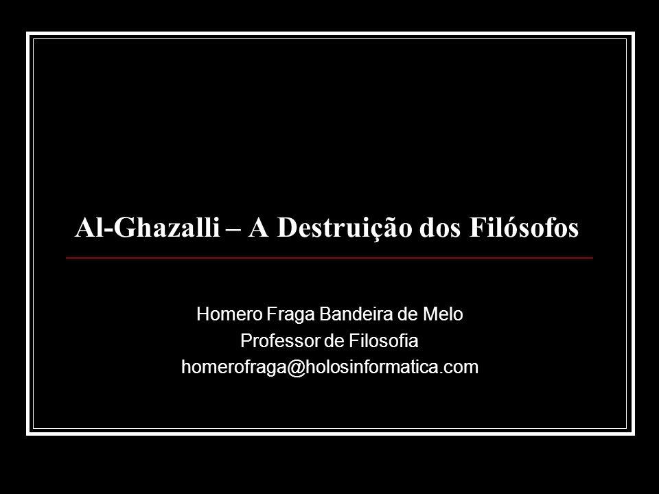 Al-Ghazalli – A Destruição dos Filósofos