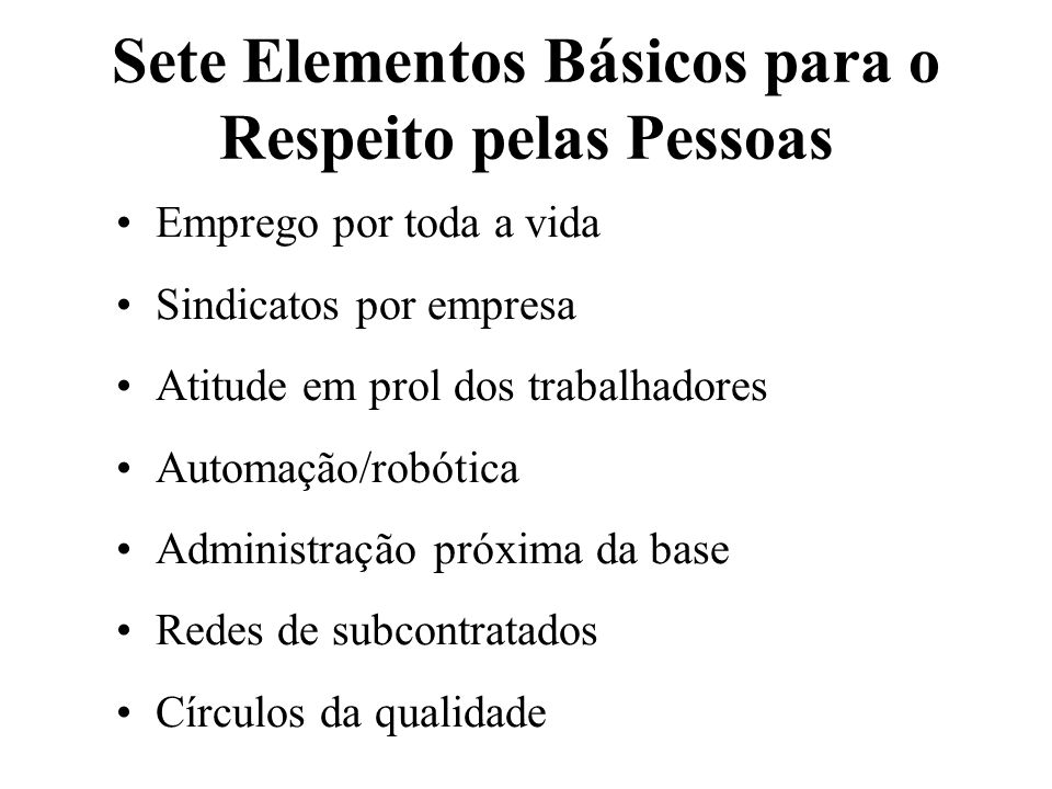 Sete Elementos Básicos para o Respeito pelas Pessoas