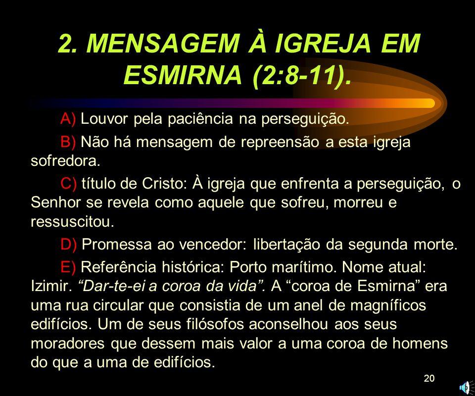 2. MENSAGEM À IGREJA EM ESMIRNA (2:8-11).