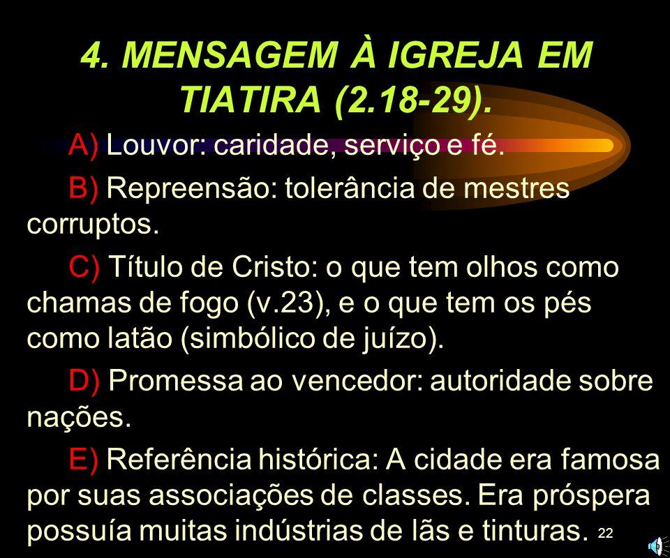 4. MENSAGEM À IGREJA EM TIATIRA (2.18-29).